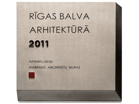 RIGA CITY ARCHITECTURE PRIZE OF THE YEAR
